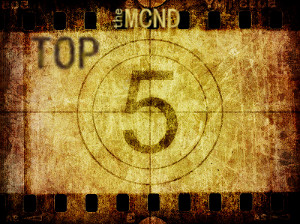 The Very Last Top 5 List. Y'know, unless the world doesn't end after all.